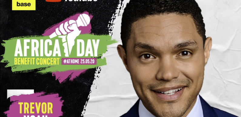 Trevor Noah adds voice to Africa Day Benefit Concert At Home